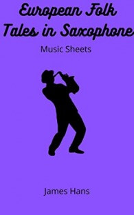 European Folk Tales in Saxophone: Music Sheets