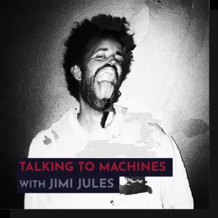 343 Pro Sessions Jimi Jules: Talking to Machines