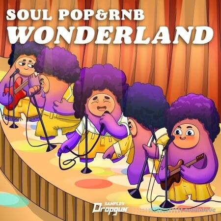 Dropgun Samples Soul Pop and RnB Wonderland