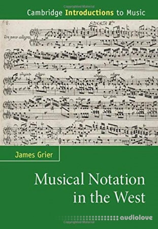 Musical Notation in the West (Cambridge Introductions to Music)