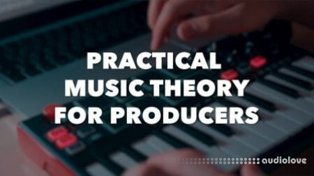 SkillShare Practical Music Theory For Producers - Writing In Key
