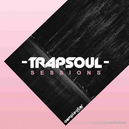 Samplestar Trap Soul Sessions