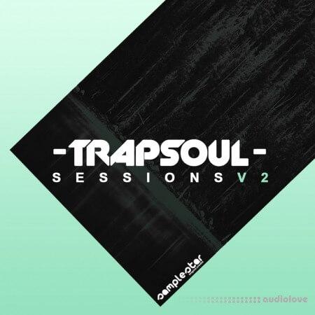 Samplestar Trap Soul Sessions Volume 2