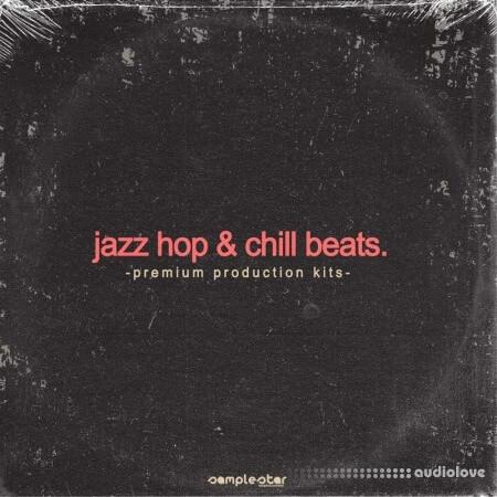 Samplestar Jazz Hop And Chill Beats