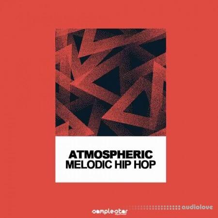 Samplestar Atmospheric Melodic Hip Hop