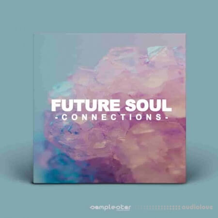 Samplestar Future Soul Connections