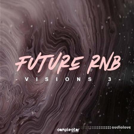 Samplestar Future RnB Visions Volume 3