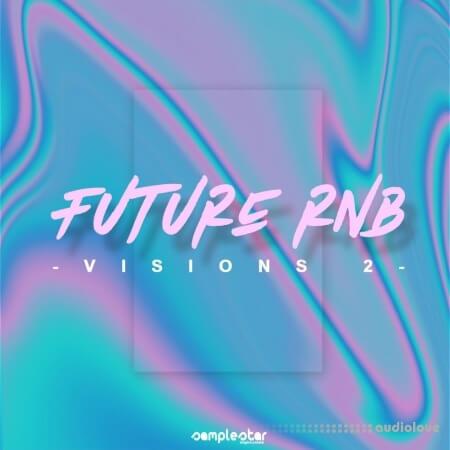 Samplestar Future RnB Visions Volume 2