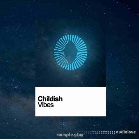 Samplestar Childish Vibes