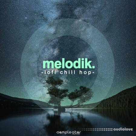 Samplestar Melodik Lofi Chill Hop