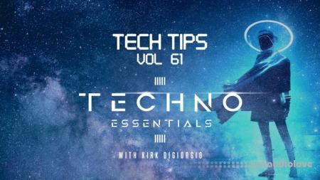 Sonic Academy Tech Tips Volume 61 with Kirk Degiorgio