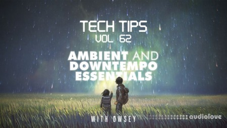 Sonic Academy Tech Tips Volume 62 with Owsey