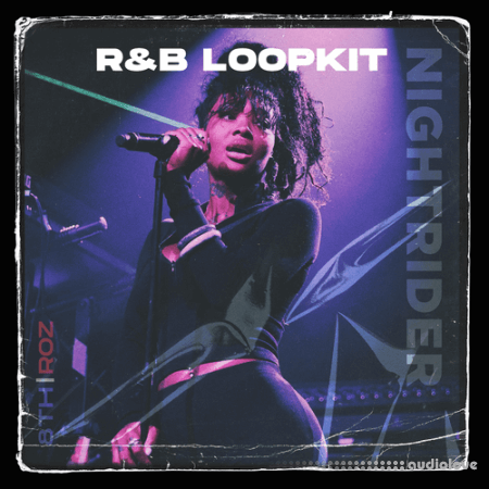 Roz and 8thDimensions Nightrider RnB Loopkit Vol.1