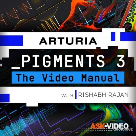 Ask Video Pigments 3 101 Pigments 3 The Video Manual