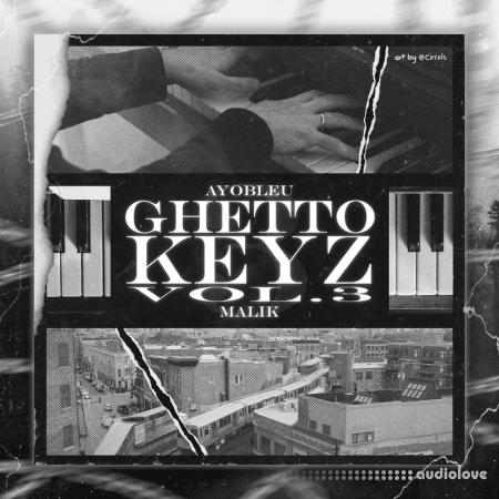 Ayo Bleu Ghetto Keyz Vol.3