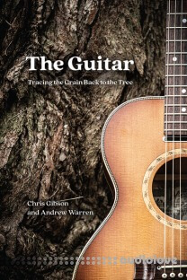 The Guitar : Tracing the Grain Back to the Tree