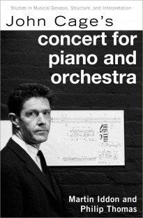 John Cage's Concert for Piano and Orchestra (Studies in Musical Genesis, Structure, and Interpretation)