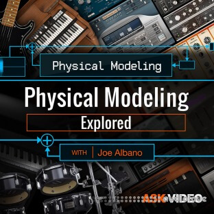 Ask Video Physical Modeling 101 Physical Modeling Explored