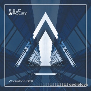 Field And Foley Workplace SFX