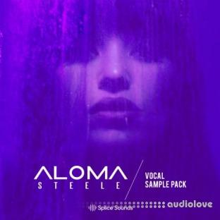 Splice Sounds Aloma Steele's Vocal Sample Pack