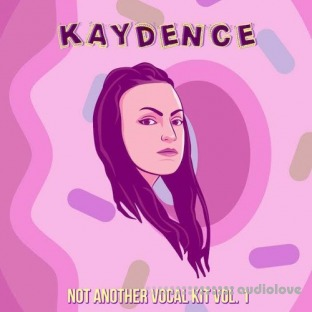 Kaydence Not Another Vocal Kit Vol.1