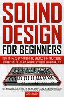 Sound Design For Beginners