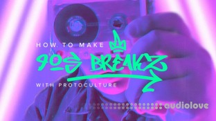 Sonic Academy How To Make 90s Breaks with Protoculture