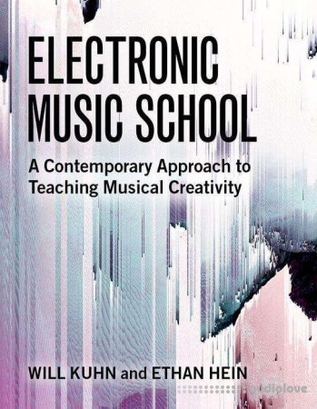 Electronic Music School: A Contemporary Approach to Teaching Musical Creativity