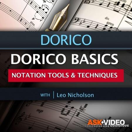 Ask Video Dorico 101 Dorico Basics Notation Tools and Techniques