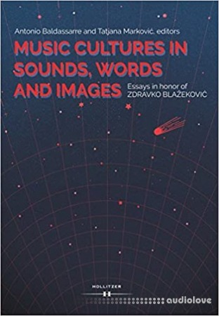 Music Cultures in Sounds Words and Images