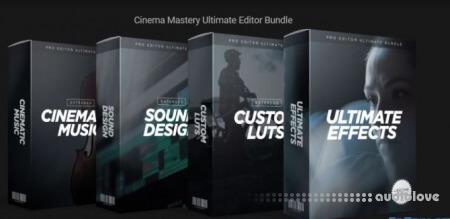 Cinema Mastery Ultimate Editor Bundle