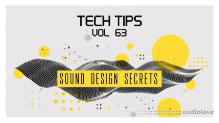 Sonic Academy Tech Tips Volume 63 with Bluffmunkey