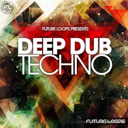 Future Loops Deep Dub Techno