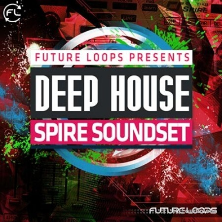 Future Loops Deep House Spire Soundset