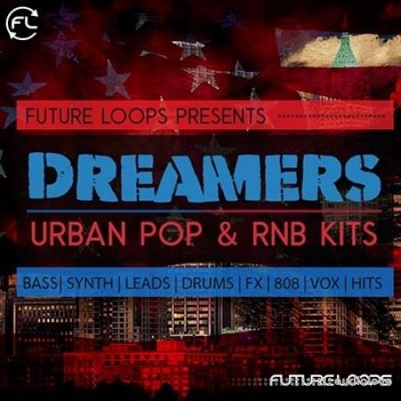 Future Loops Dreamers Urban Pop and RNB Kits