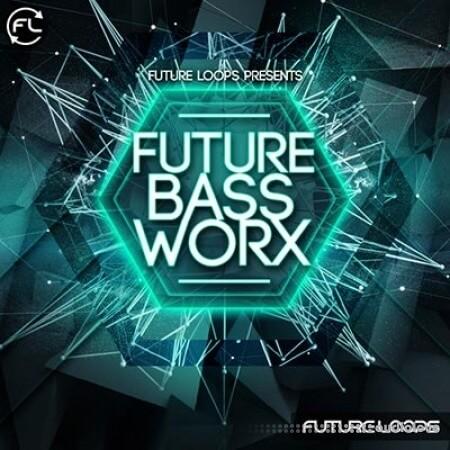 Future Loops Future Bass Worx