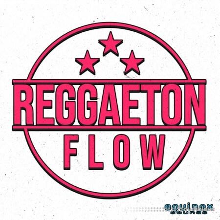 Equinox Sounds Reggaeton Flow