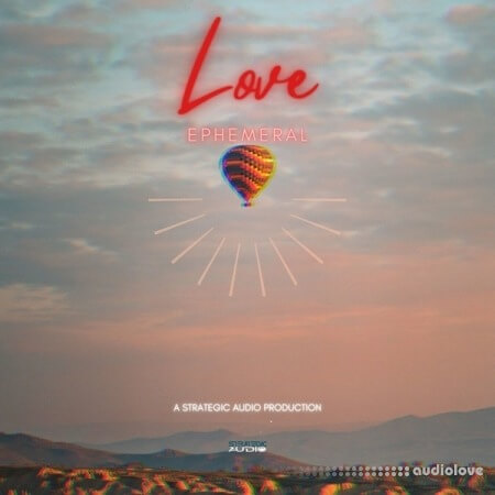 Strategic Audio Love Ephemeral