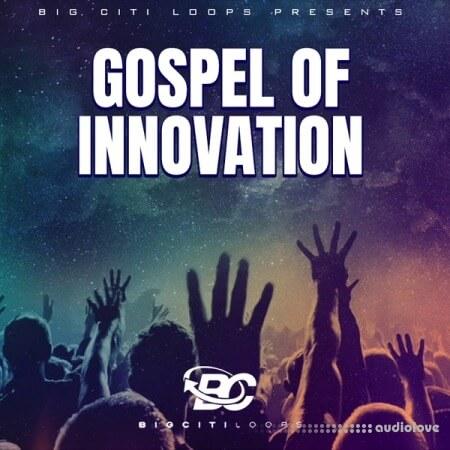 Big Citi Loops Gospel Of Innovation WAV MiDi Reason