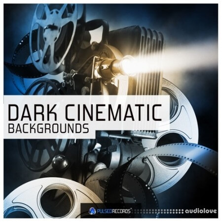 Pulsed Records Dark Cinematic Backgrounds