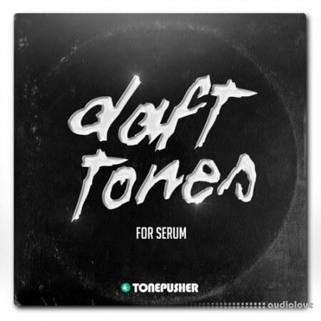 Tonepusher Daft Tones