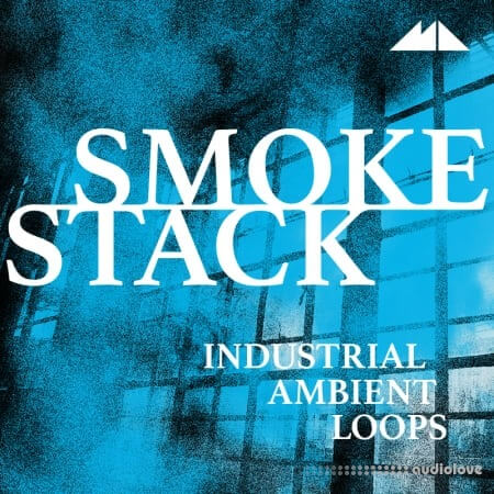 ModeAudio Smokestack Industrial Ambient Loops