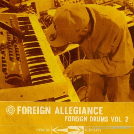 Foreign Allegiance Foreign Drums 2