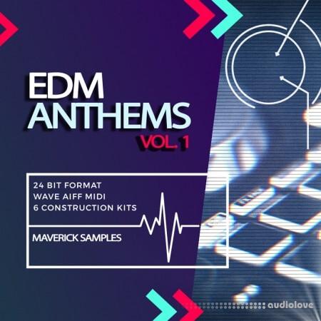 Maverick Samples EDM Anthems Vol.1
