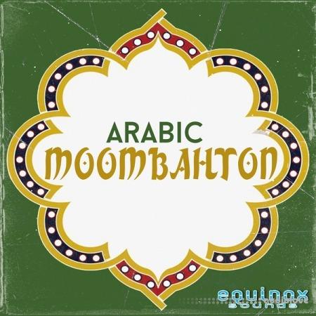 Equinox Sounds Arabic Moombahton