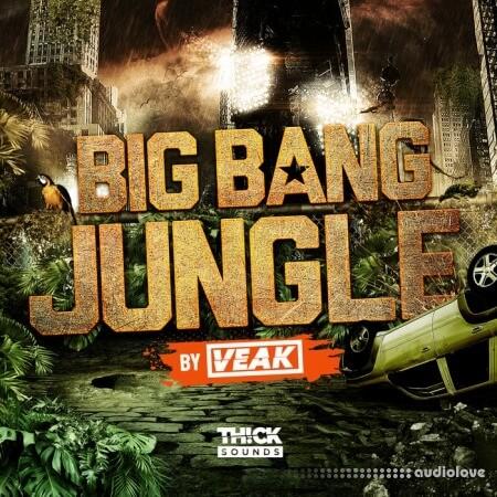 THICK Sounds Big Bang Jungle by Veak