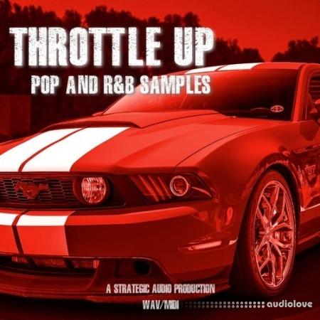Strategic Audio Throttle Up Pop and RnB Samples