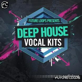 Future Loops Deep House Vocal Kits