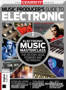 LearnIt Series: Music Producer's Guide to Electronic Music