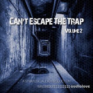 Strategic Audio Cant Escape the Trap Vol.2